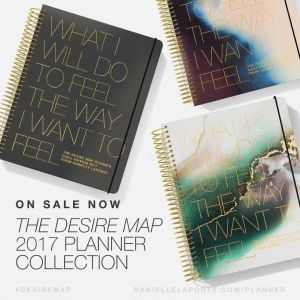 Get your soul on the agenda. The 2017 Desire Map Planner Collection is here! @DanielleLaPorte http://www.daniellelaporte.com/2017-planner-collection/
