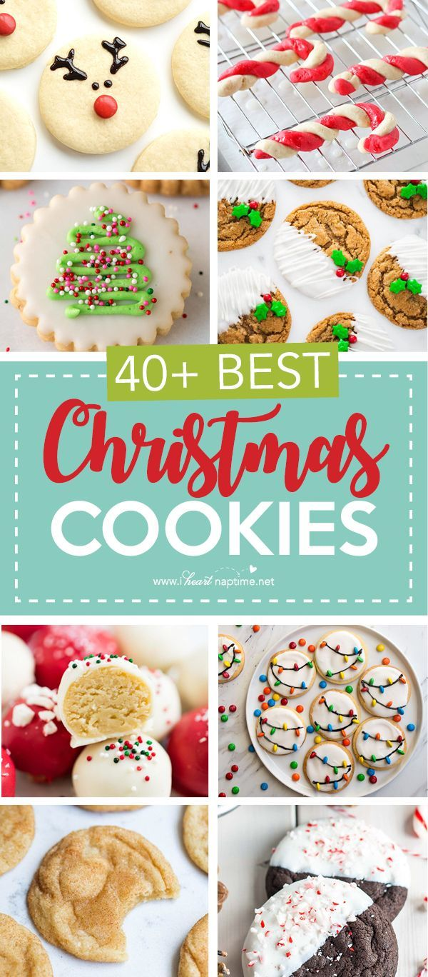 40 Of The Best Christmas Cookies I Heart Naptime Christmas