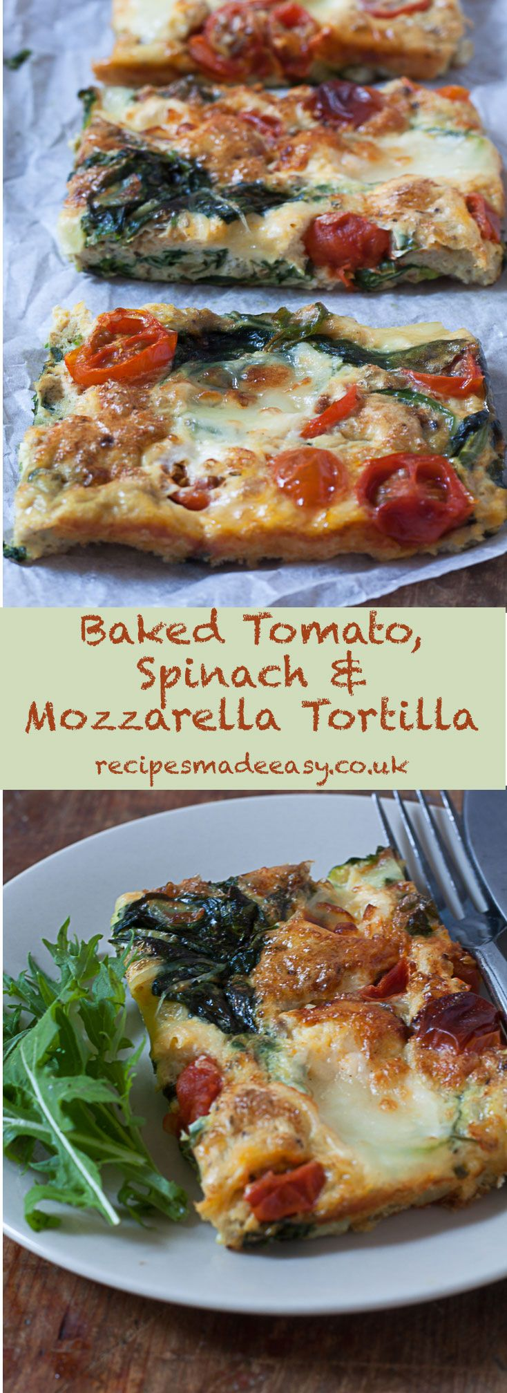 Baked Tomato, Spinach and Mozzarella Tortilla by Recipes Made Easy - Serve hot or cold for the perfect Summer time meal. via @jacdotbee