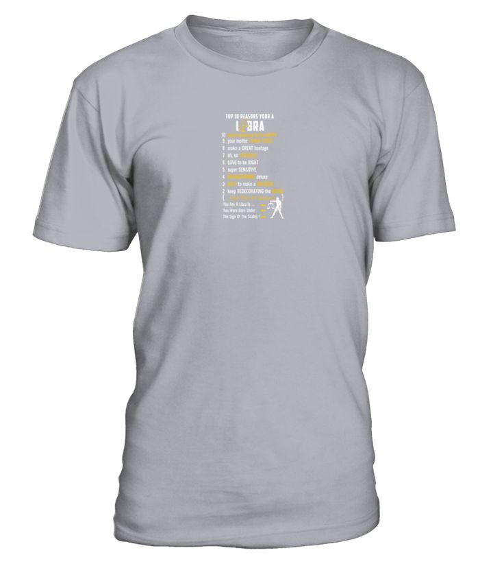 Libra   Top 10 Reasons You Are A Libra T Shirt  #birthday #september #shirt #gift #ideas #photo #image #gift #study #libra #schoolback #Horoscope