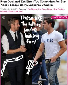Gossip Cop: Ryan Gosling & Zac Efron are NOT involved with Star Wars 7