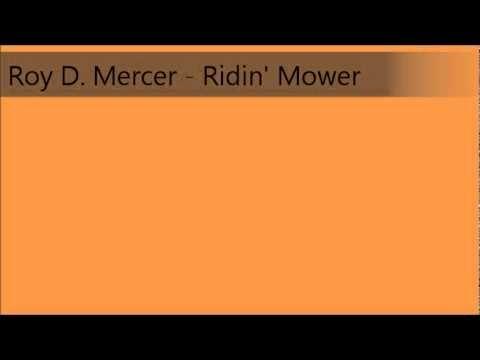 Roy D. Mercer - Ridin' Mower (Grass Cutter)