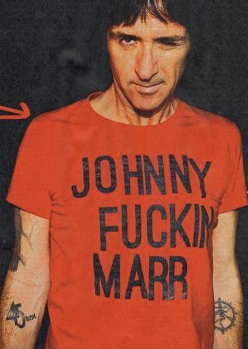Johnny Marr. F'in is not his middle name. Idk why he's wearing that shirt. :-/ lol.