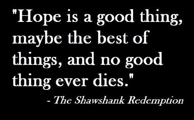 - Shawshank Redemption
