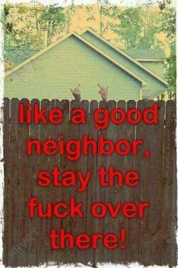 Fuck Your Neighbors