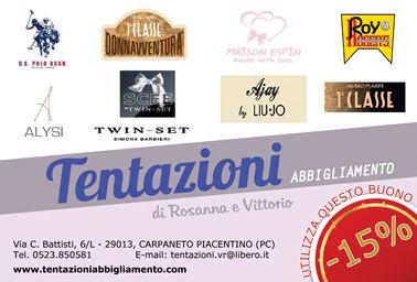 Sconto del 15% da TENTAZIONI Abbigliamento a Carpaneto Piacentino. Vedi i dettagli su www.ibuonidelborgo.it  #sconti #coupon #omaggio #moda