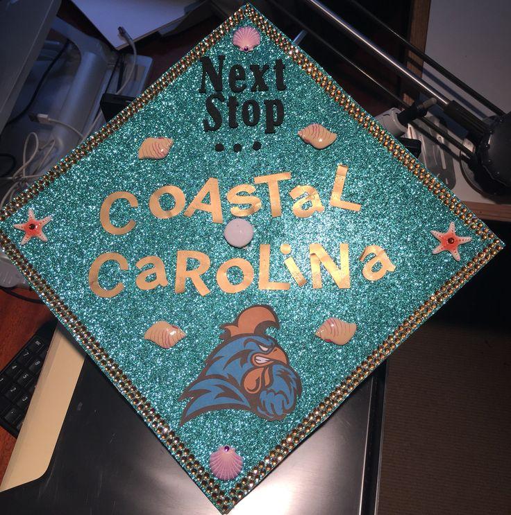 Proud of my graduation cap and proud to be a chanticleer. Coastal Carolina class of 2019