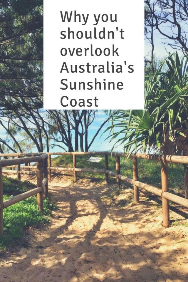 Why you shouldn't overlook Australia's Sunshine Coast   Wanderlust & Life