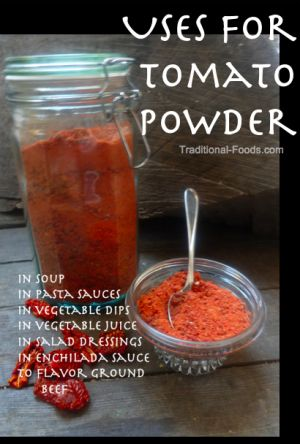 """Uses for Tomato Powder @ Traditional-Foods.com Put """"dried tomatoes in a freezer bag in the freezer for about a week...If you have more than one blender full, do this in batches...Transfer the tomato powder to a glass container with a tight-fitting lid.Store in a cool place, away from direct sunlight."""" 4 tom paste- 1 TBSP of powder, 1/2TBSP each of oil and water=1.5 TBSP of paste"""