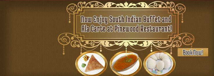 Now Enjoy South Indian Buffet and Ala-Carte at Pinewood Restaurant!  www.shavans.com.au/book-online.html