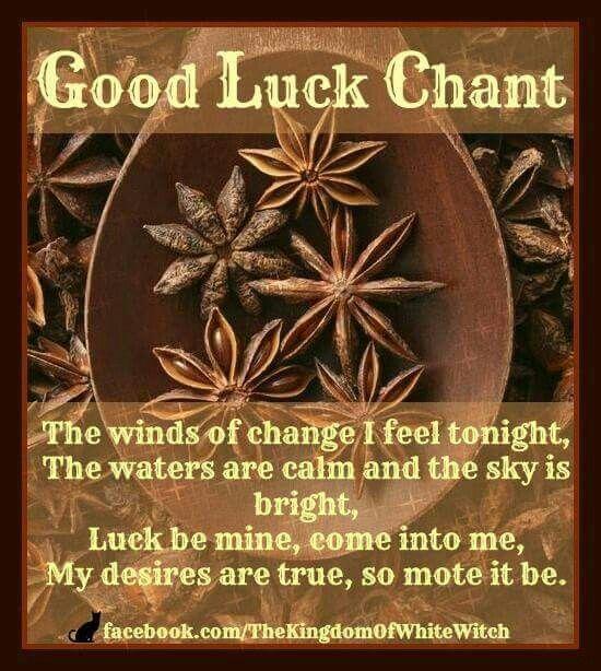 Good Luck Chant http://www.loapower.net/loa-power-philosophy/