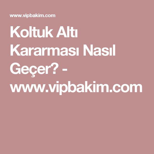 Koltuk Altı Kararması Nasıl Geçer? - www.vipbakim.com