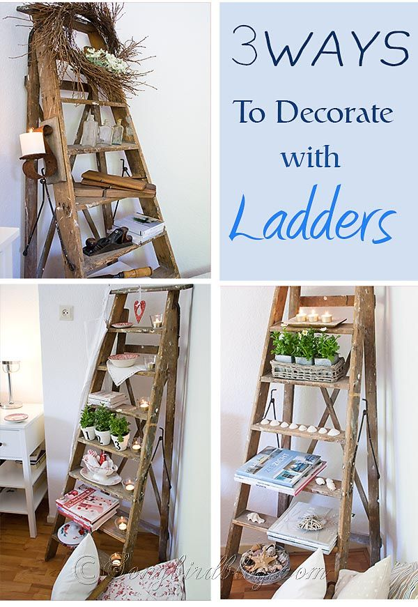 How To Decorate With Ladders Three Styles Industrial