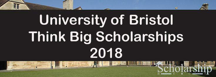 Bristol University Think Big Scholarships for Bachelors / masters in UK
