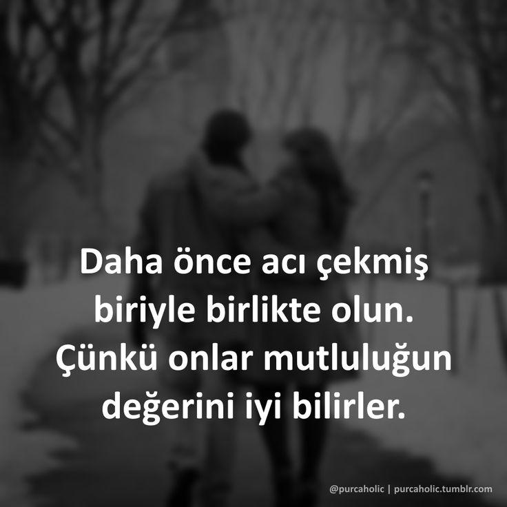 Daha önce acı çekmiş biriyle birlikte olun. Çünkü onlar mutluluğun değerini iyi bilirler.  #acı #mutluluk #değer #sözler #ağırsözler #anlamlısözler #güzelsözler #manalısözler #şiir #şiirsokakta #şiirheryerde #edebiyat #cemalsüreya #atillailhan #sabahattinali #orhanveli #nazanbekiroğlu #turgutuyar #canyücel #nazımhikmet #ahmedarif #necipfazılkısakürek #özdemirasaf #edipcansever #cahitzarifoğlu #mevlana #huzur