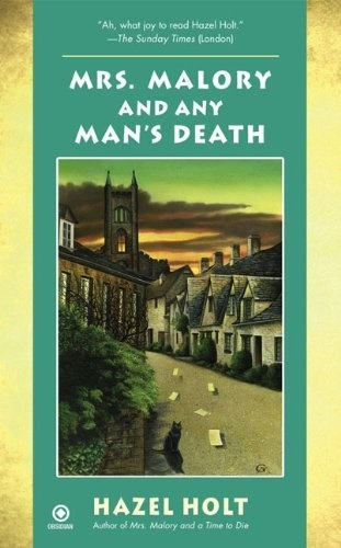 Mrs. Malory and Any Man's Death (Mrs. Malory Mystery) by Hazel Holt....i picked this book up at the library. it just caught my eye! i'm sure it'll be a good read!