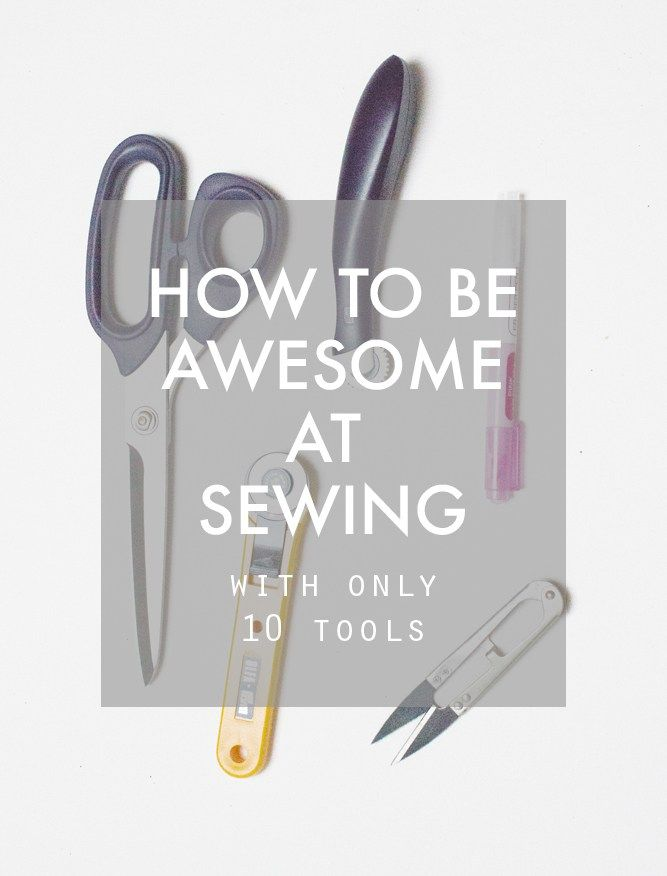 How to be awesome at sewing with only 10 tools. The ultimate guide to all you need to sew like a pro | Randomly Happy