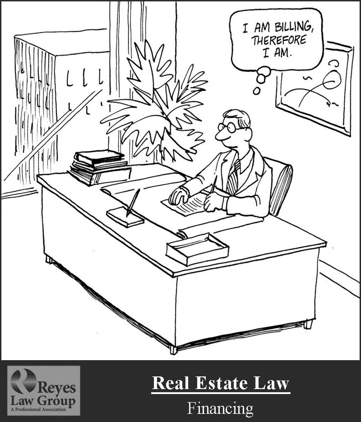 The Lighter Side of Law - Reyes Law Group - Real Estate Law - Financing