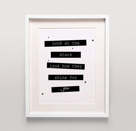 Printable Download / Look at the Stars Look How They Shine for you / Coldplay…