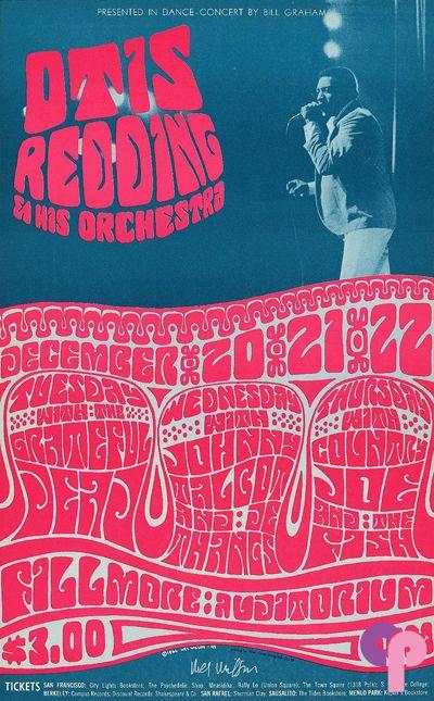 1966. Otis Redding,Grateful Dead, Johnny Talbot & De Thanks, Country Joe & the Fish. Fillmore, S.F. Artist Wes Wilson