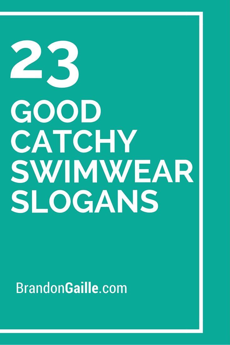 101 Good Catchy Swimwear Slogans | Catchy Slogans | Party ...