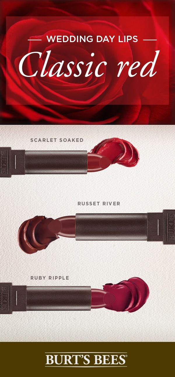 So the big day is coming up and you need a lip color big enough to match it? Get red lips that pop on your wedding day. From deep red, to classic red, to plum red, try Burt's Bees satin lipstick. Oh, and did we mention they lock in moisture for 8 hours? We know there are a lot of gorgeous shades to choose from but it's your wedding so do what you feel!