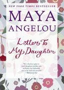 You are a gift: Maya Angelou, Worth Reading, Books Worth, Mayaangelou, Reading Lists, To My Daughters, Books Letters, Book Letters, Daughters Reveal