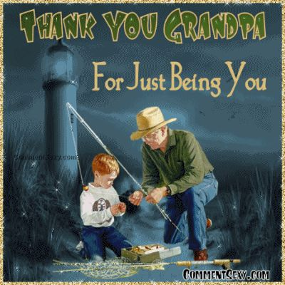 Quotes About Fishing with Grandpa | Comment Sexy - Grandparents Myspace Comments