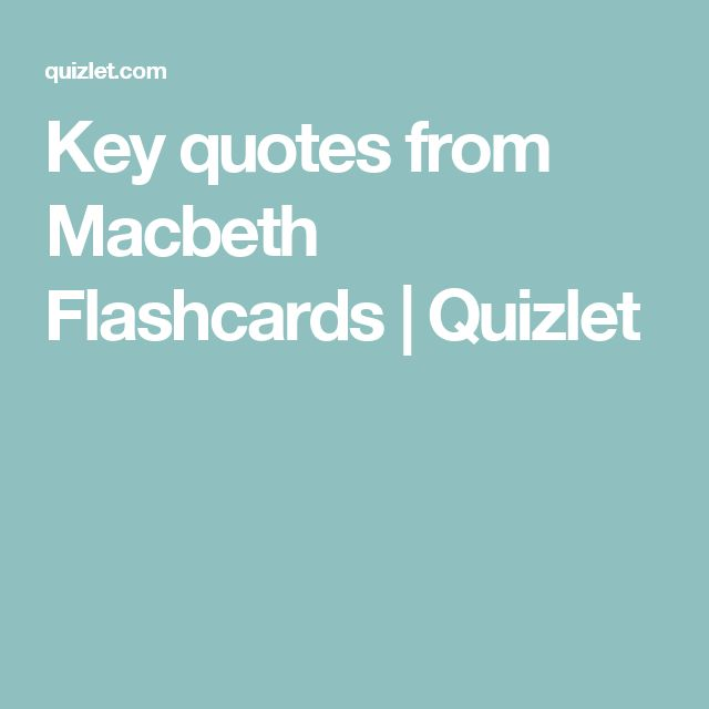 macbeth key quotes Detailed explanatory notes and analysis of macbeth's meeting with the witches on the heath.