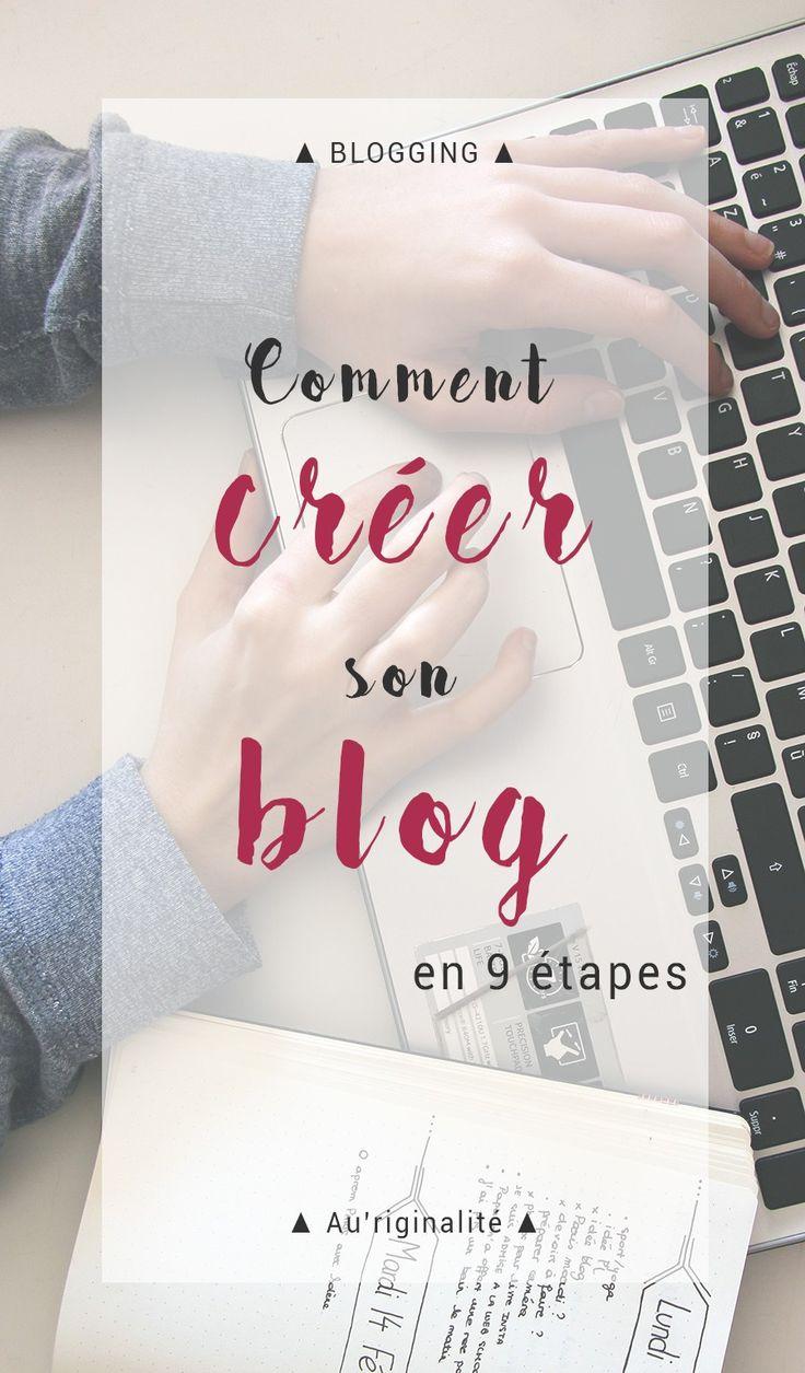 Etapes à suivre pour créer un blog - Comment créer un blog ? Comment choisir son nom de blog ? Quoi écrire au début ? Je réponds à vos premières intérrogations dans cet article sur le blog : http://auriginalite.com - Au'riginalité