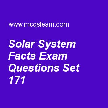 Practice test on solar system facts, general knowledge quiz 171 online. Practice GK exam's questions and answers to learn solar system facts test with answers. Practice online quiz to test knowledge on solar system facts, steven weinberg, petrol powered automobile, mesosphere, magnetic device worksheets. Free solar system facts test has multiple choice questions as in solar system, ninth discarded planet pluto is also known as, answers key with choices as dwarf planet, light planet...