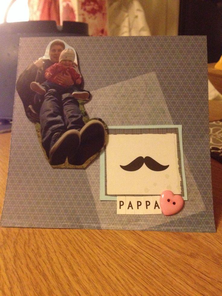 Fathersday card/ farsdagskort/ pictures / bilde/ DIY/ gjør det selv/ scrapping