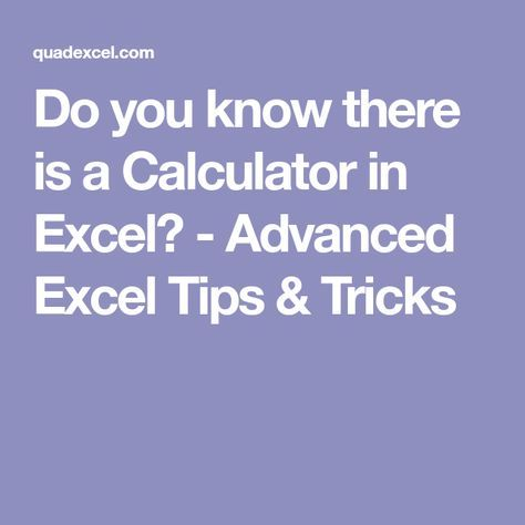 Do you know there is a Calculator in Excel? - Advanced Excel Tips