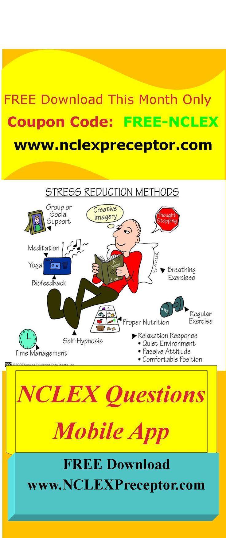 Practice NCLEX Questions on stress reductions.  Learn NCLEX Tips to pass NCLEX-RN exam.  Download FREE NCLEX Questions Mobile App at www.nclexpreceptor.com