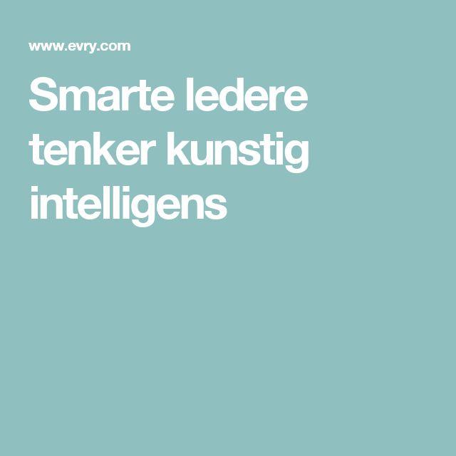 Smarte ledere tenker kunstig intelligens