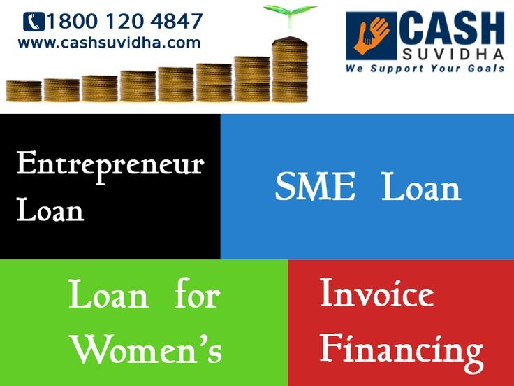 Cash Suvidha offer Entrepreneur Loan‬, SME Loan‬, ‎Loan for Women‬ and ‎Invoice Financing‬  Visit: www.cashsuvidha.com