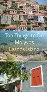 Top Things to Do in Molyvos Lesbos Island mygreecemytravels.com