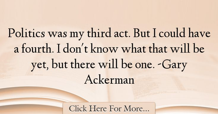 Gary Ackerman Quotes About Politics - 55773