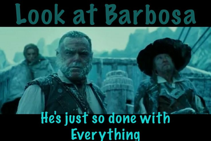 Look at Barbosa! He's just so done! (I need to learn how to spell this guy's name) Pirates of the Caribbean At World's End humor