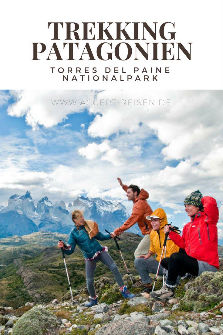 Chile Reise / Patagonien: W-Trek / 7-tägiges eigenständiges Trekking im Torres del Paine Nationalpark