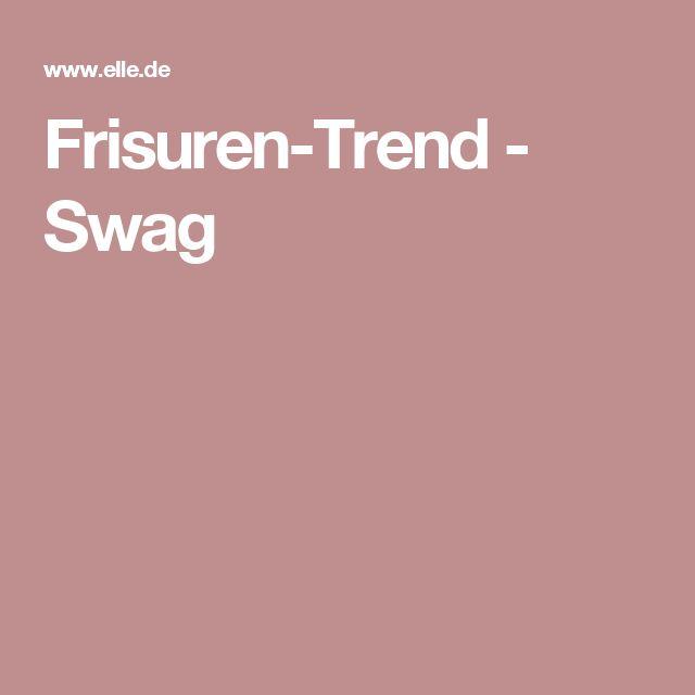 Frisuren-Trend - Swag