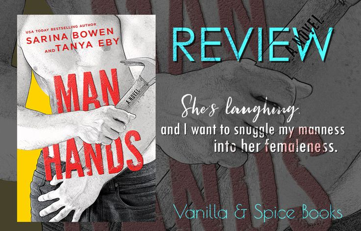 REVIEW: SARINA BOWEN  4.5 Stars  Man Hands is a laugh-out-loud, entirely entertaining and gratifying little gem. One of the funniest books I've read, not just this year.   https://wp.me/p9r7ob-1rn