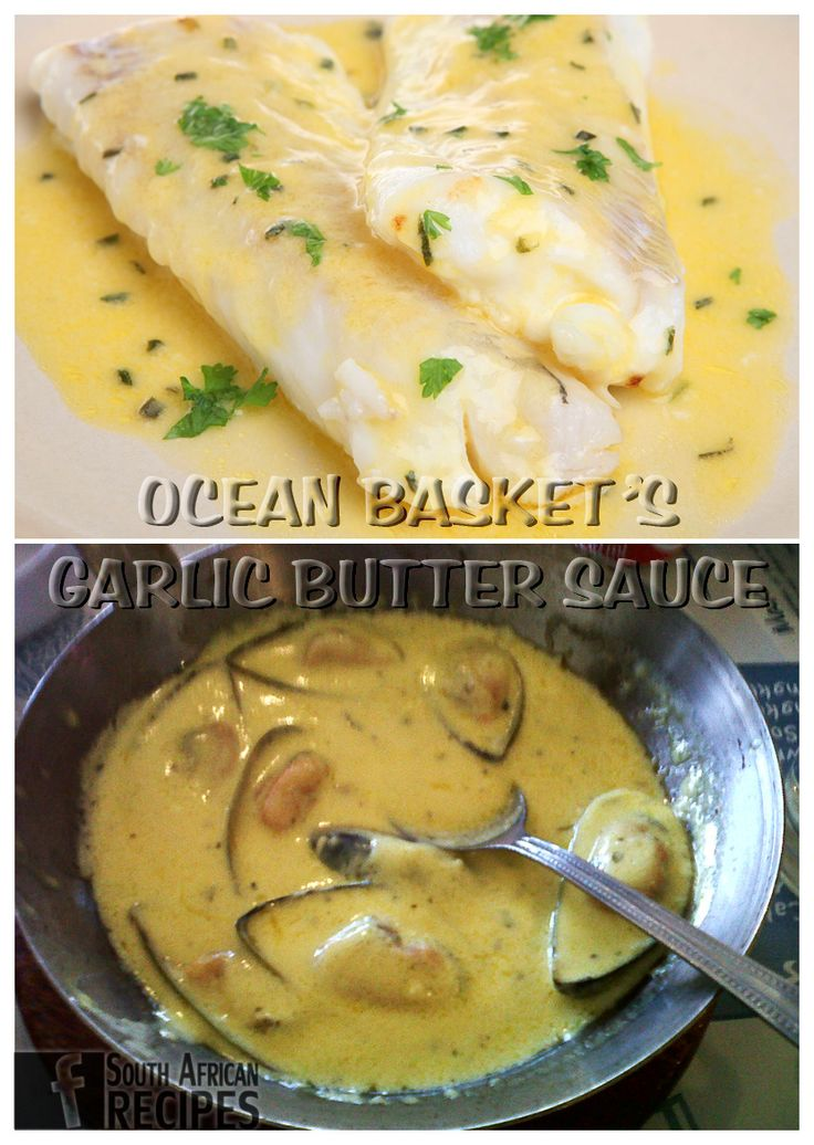 South African Recipes | OCEAN BASKET'S GARLIC BUTTER SAUCE Ingredients: 150 g (±5 oz.) Butter, 250 ml (1 cup) Fresh cream,  2 tbsp. lemon juice 1 tsp. Aromat/fish spice ¼ tsp. Parsley  1 tsp. Portuguese spice 2-3 fresh chopped garlic Method:  Melt margarine/butter in a pot. Add the cream, lemon juice and other spices. Do not allow the sauce to come to a boil as it will over cook. Simmer until it thickens.
