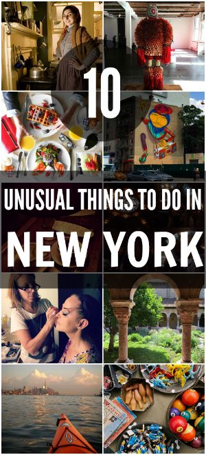 10 Unusual Things to Do in New York