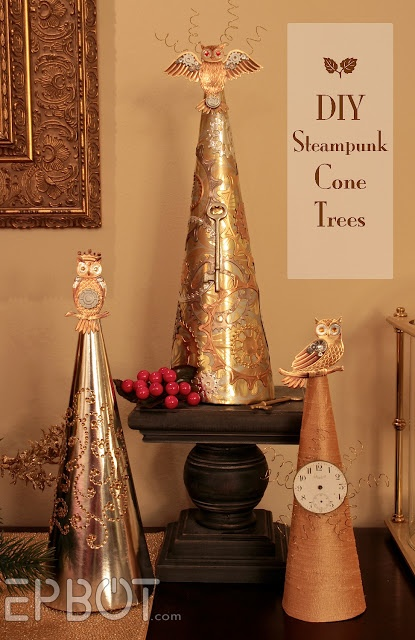 To do! Especially since my husband likes the idea of doing our fancy tree & stuff Steampunk themed! ~ EPBOT: DIY Steampunk Cone Trees