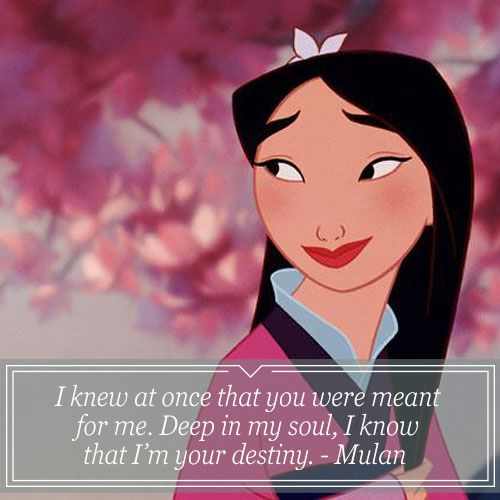 Mulan   Tap To See More Of The Wonderful Love Quotes From Your Favorite  Disney Movies
