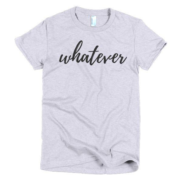 WHATEVER - Short sleeve women's t-shirt