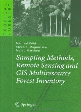Sampling Methods Remote Sensing And Gis Multiresource Forest Inventor free ebook