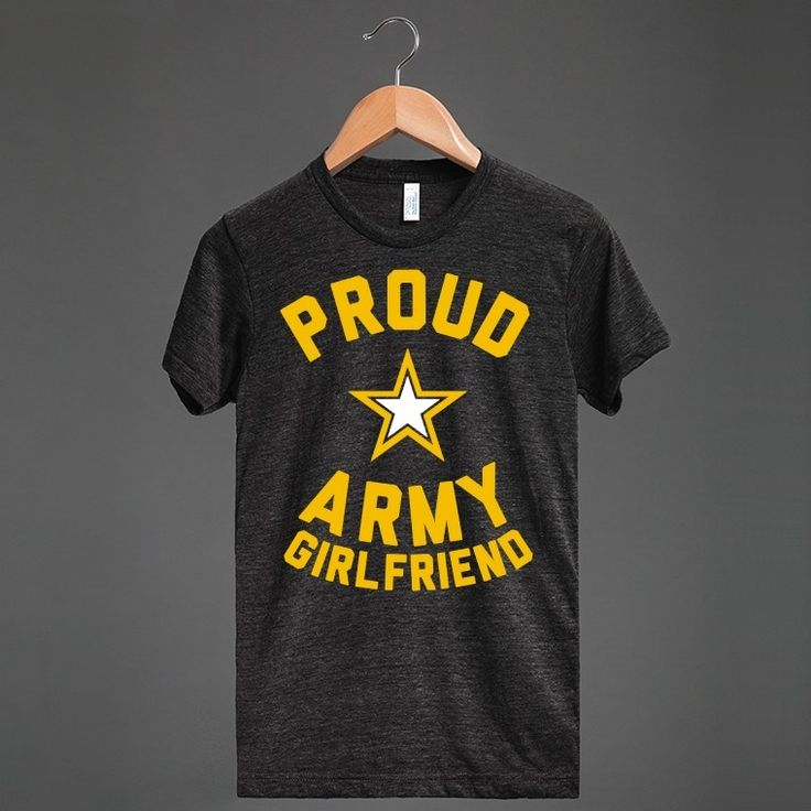 Proud Army Girlfriend - Military Girlfriends & Wives - Skreened T-shirts, Organic Shirts, Hoodies, Kids Tees, Baby One-Pieces and Tote Bags Custom T-Shirts, Organic Shirts, Hoodies, Novelty Gifts, Kids Apparel, Baby One-Pieces | Skreened - Ethical Custom Apparel