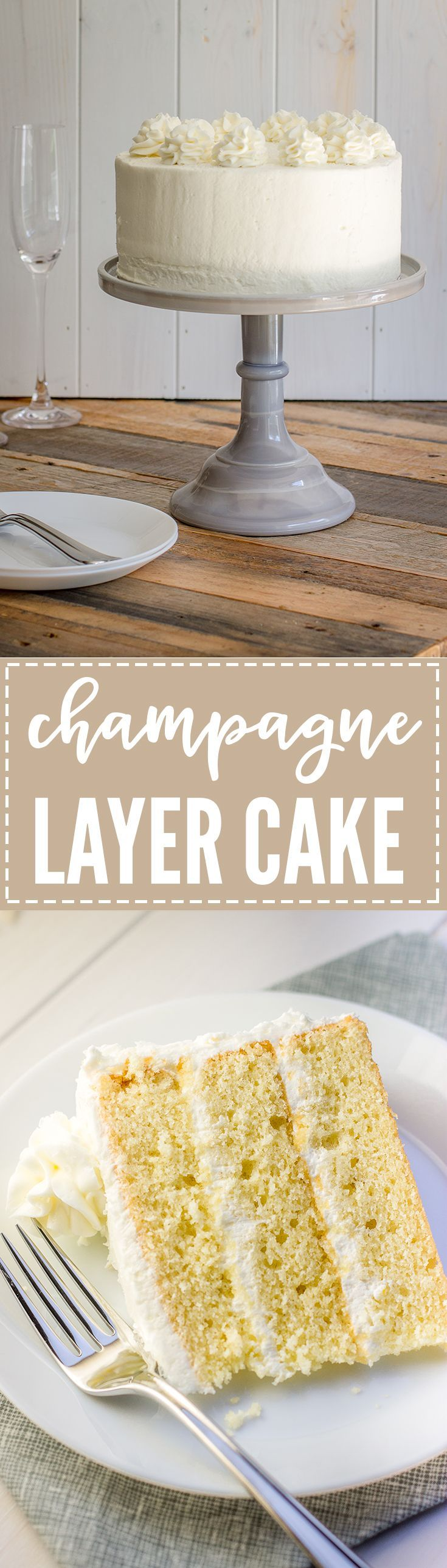Champagne layer cake | Tender, sweet champagne-infused cake with champagne buttercream frosting, perfect for any celebration!
